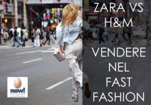 zara vs h&m-i segreti per vivere al meglio l'esperienza d'acquisto all'interno delle catene fast fashion
