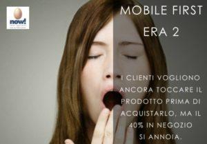 Mobile First Era 2 - Il 40% dei clienti nei punti vendita spesso si annoia.