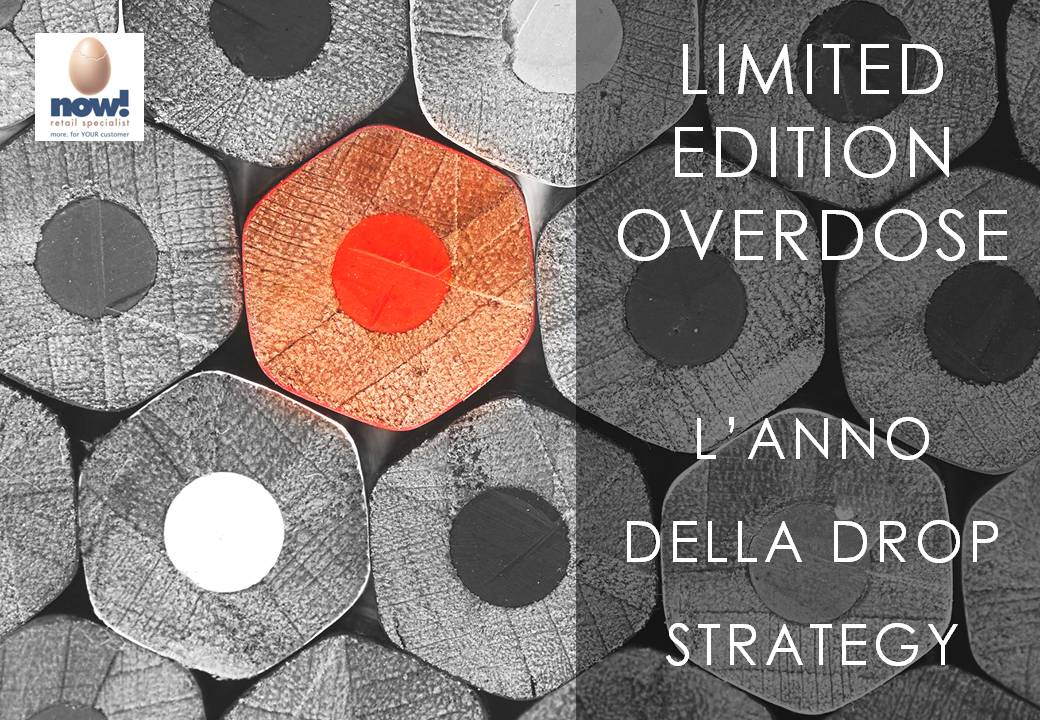 Limited edition overdose: l'anno della drop strategy