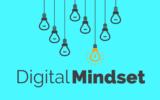 Digital Mindset: le sfide della Digital Transformation